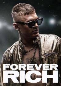 Poster Forever Rich