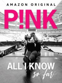 Poster P!nk: All I Know So Far