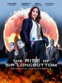Poster The Rise of Sir Longbottom