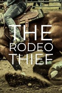 Poster The Rodeo Thief